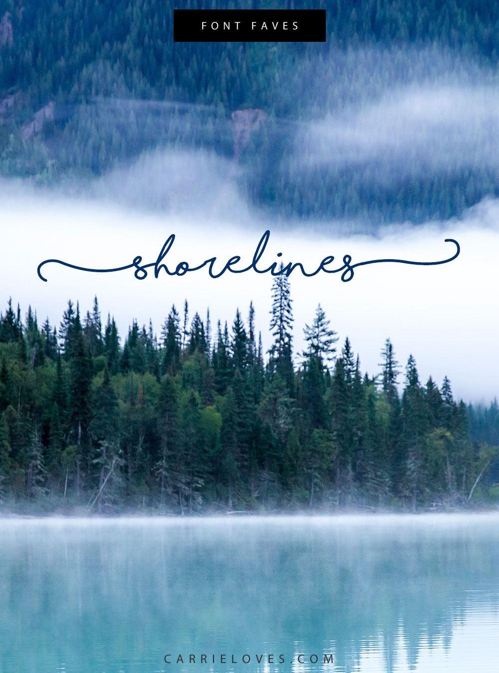 Font Faves Shorelines - Carrie Loves Blog