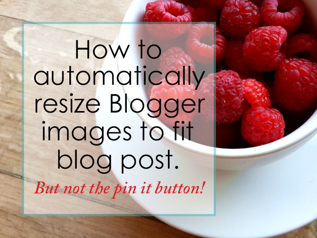 how to automatically resize blogger images