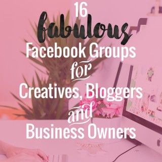 16 fabuloous facebook groups for creatives bloggers business owners