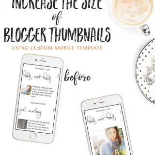 how to increase the size of blogger thumbnails mobile tempalte via @carrieloves