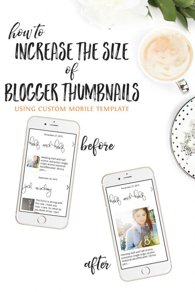 how to increase the size of blogger thumbnails mobile template via @carrieloves