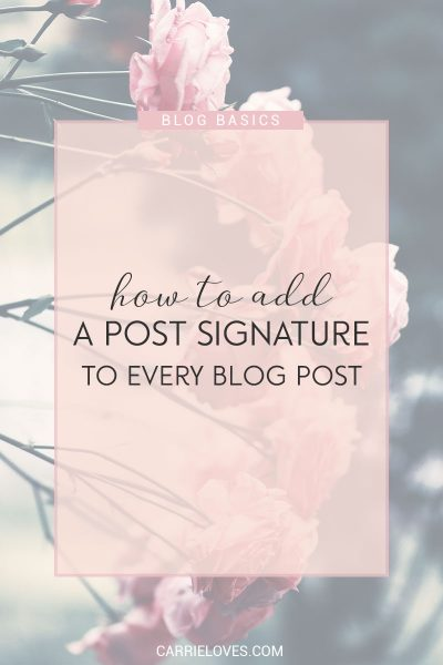 How to automatically add your signature to every blog post