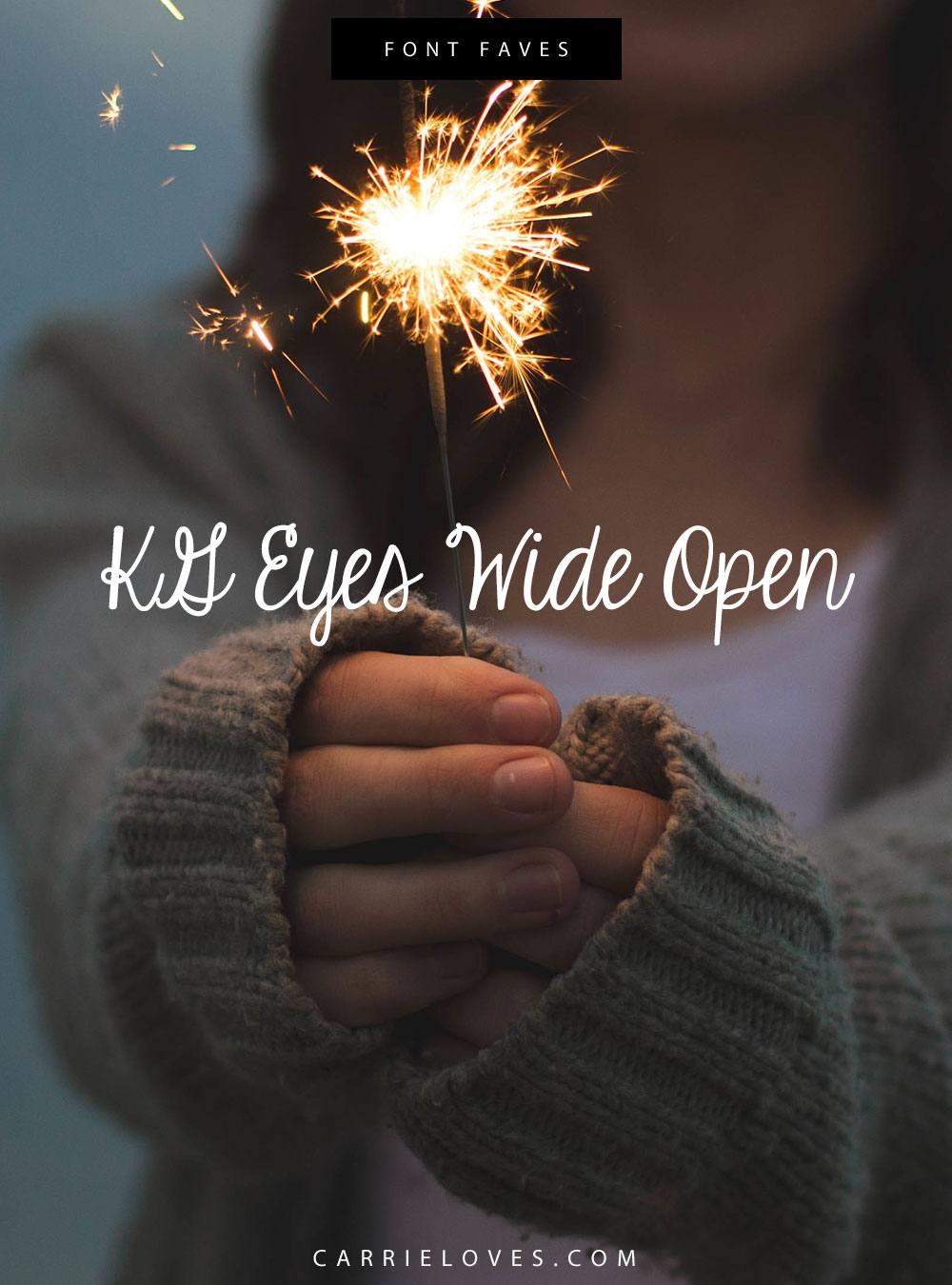 Font Faves KG Eyes Wide Open - Carrie Loves Blog