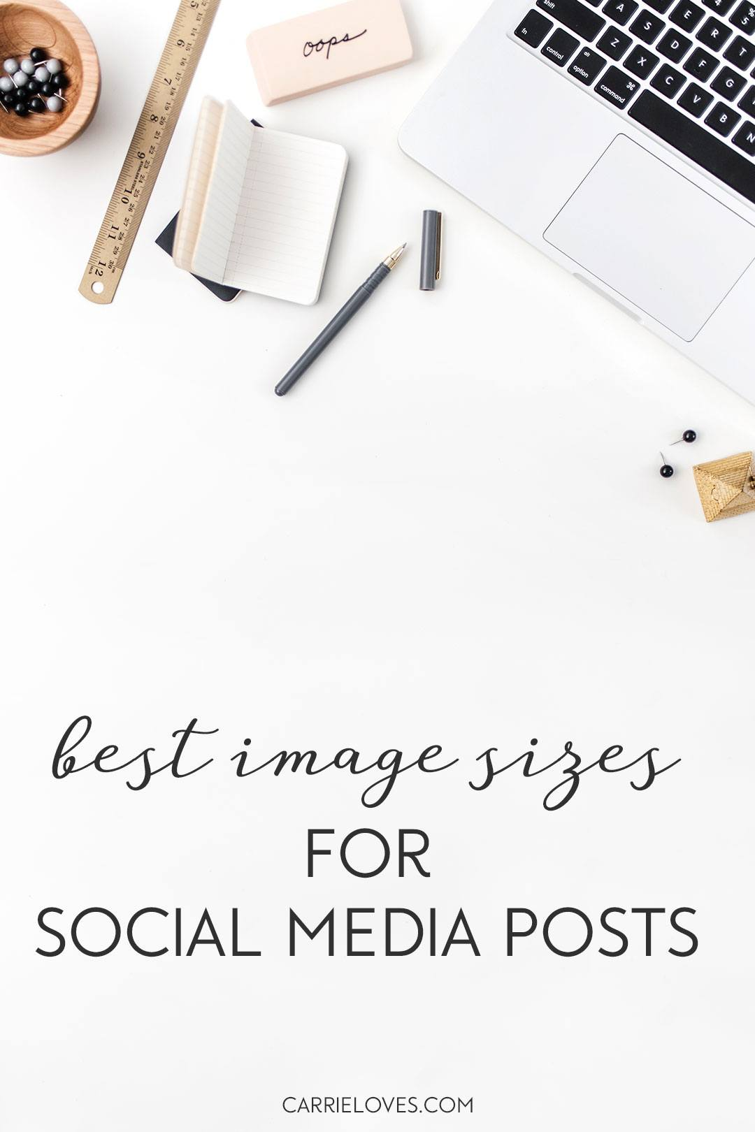 The Best image sizes for social media posts - Carrie Loves Blog